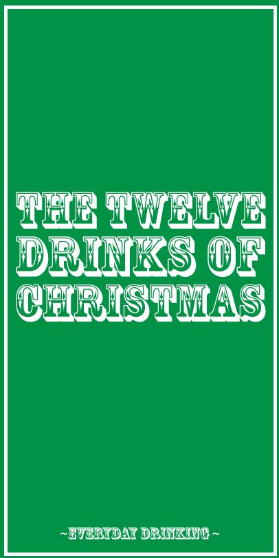 the 12 drinks of christmas december 16 2010 ben shipley12 drinks of christmas - 12 Drinks Of Christmas